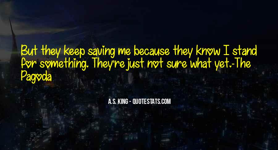 For Sure Quotes #19352