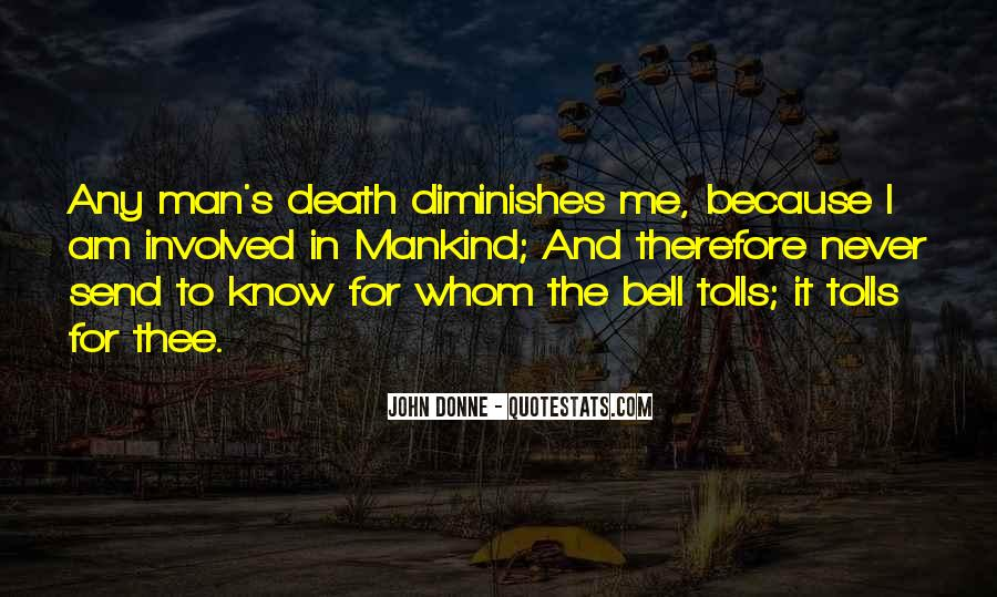 For Whom The Bell Quotes #1223603