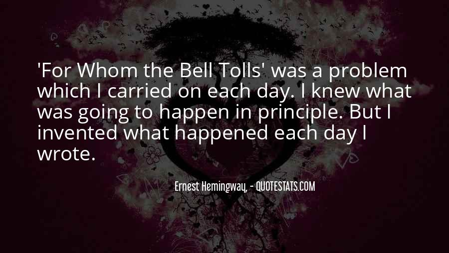 For Whom The Bell Quotes #405914