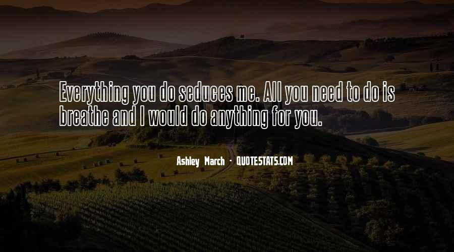 For You I Would Do Anything Quotes #1385564