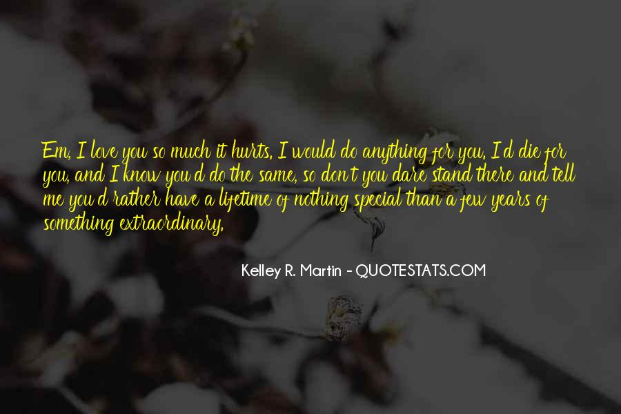 For You I Would Do Anything Quotes #1451375