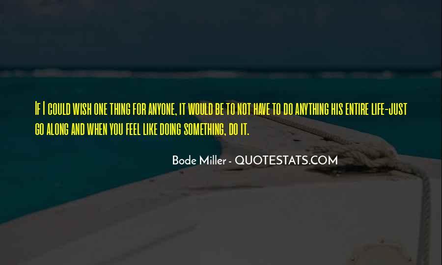 For You I Would Do Anything Quotes #1525247