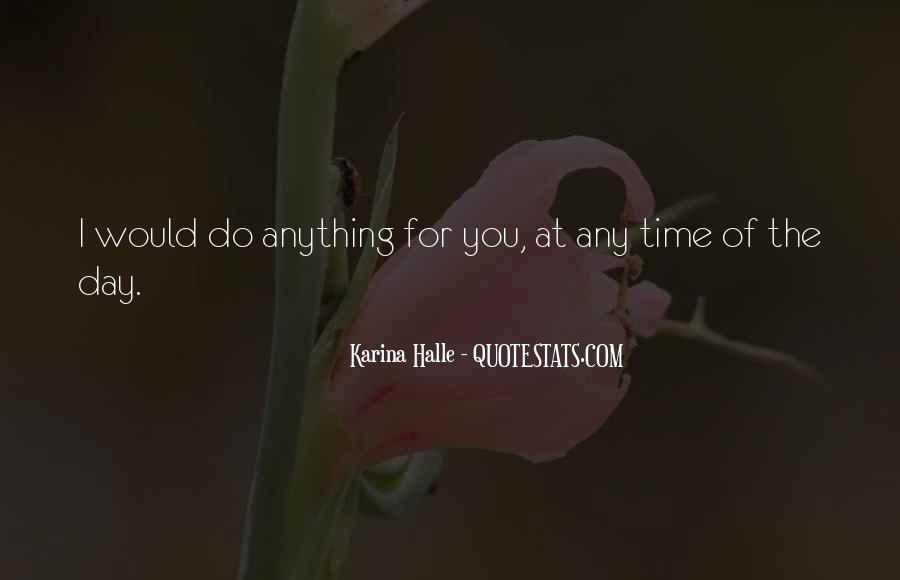 For You I Would Do Anything Quotes #1877742