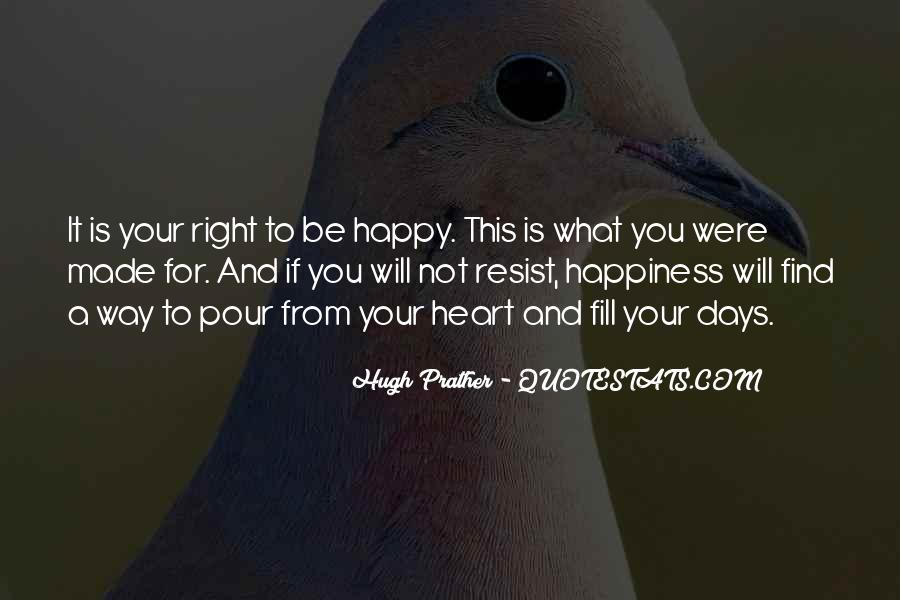 For Your Happiness Quotes #113572