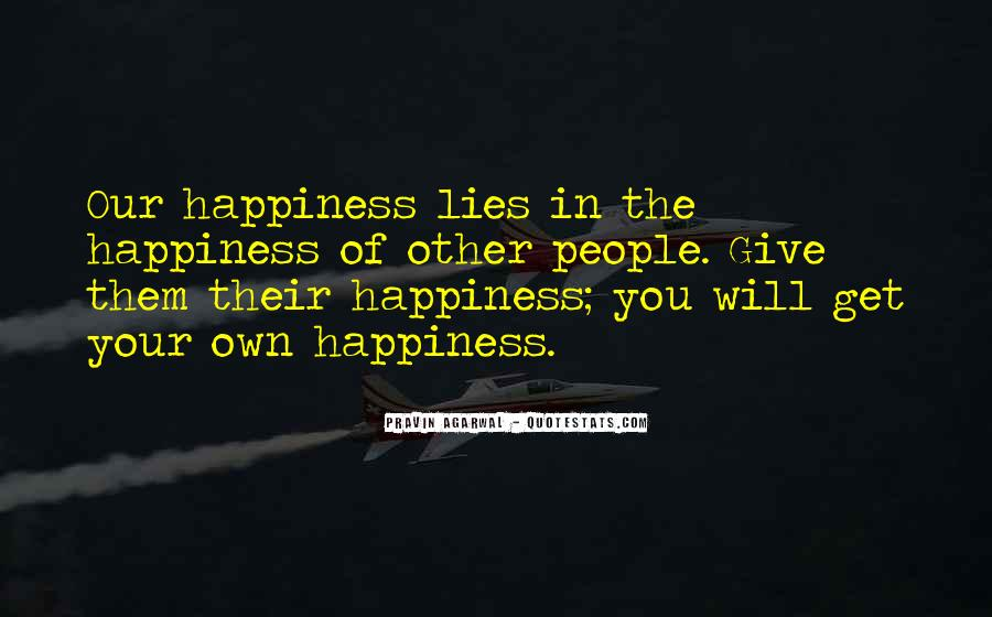 For Your Happiness Quotes #119065