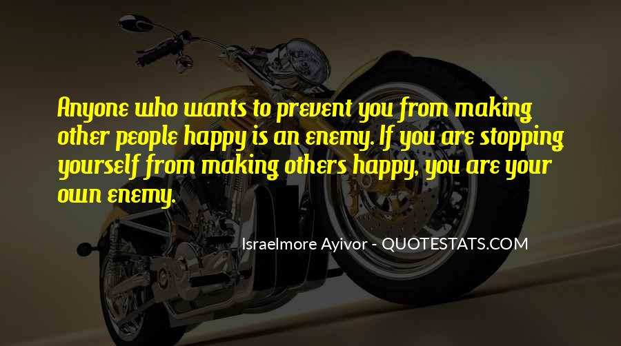 For Your Happiness Quotes #12467