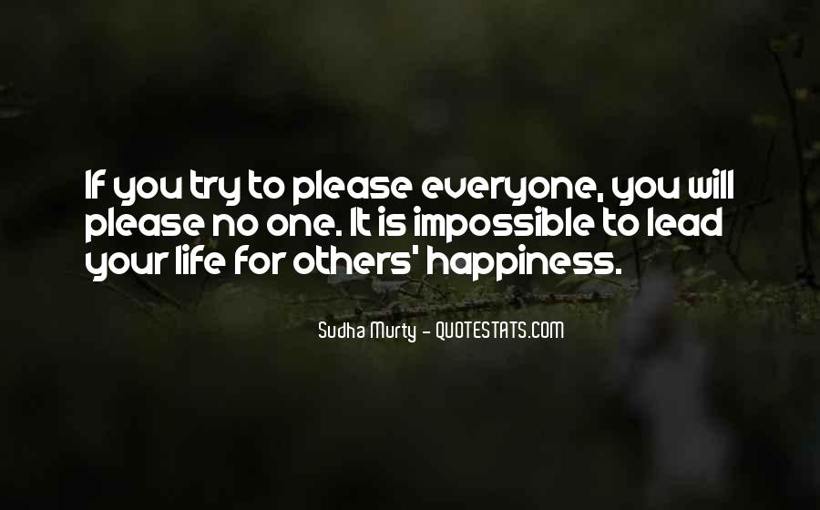 For Your Happiness Quotes #142186