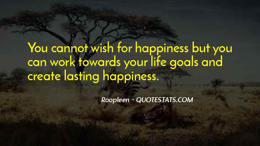 For Your Happiness Quotes #175799