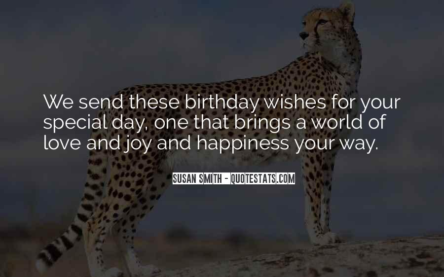 For Your Happiness Quotes #188050