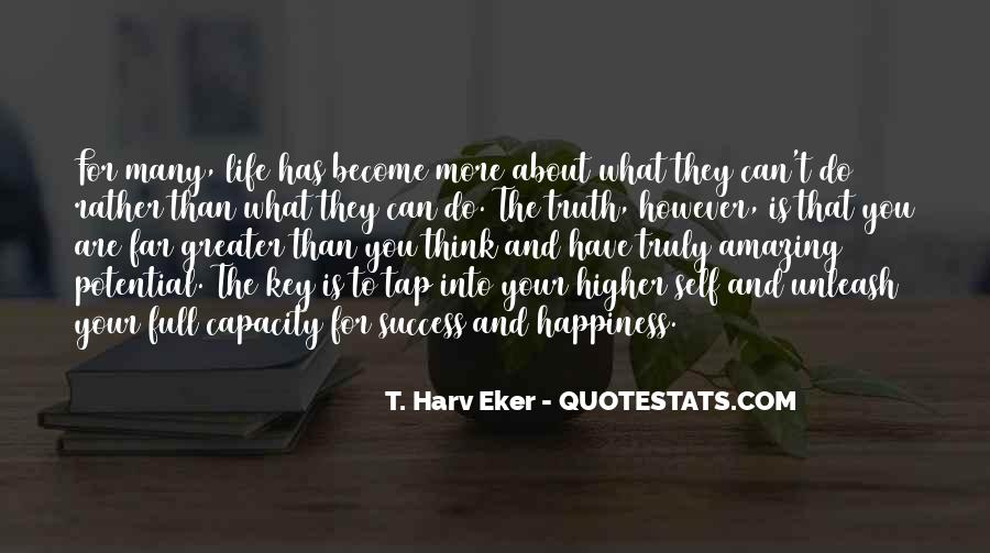 For Your Happiness Quotes #240490