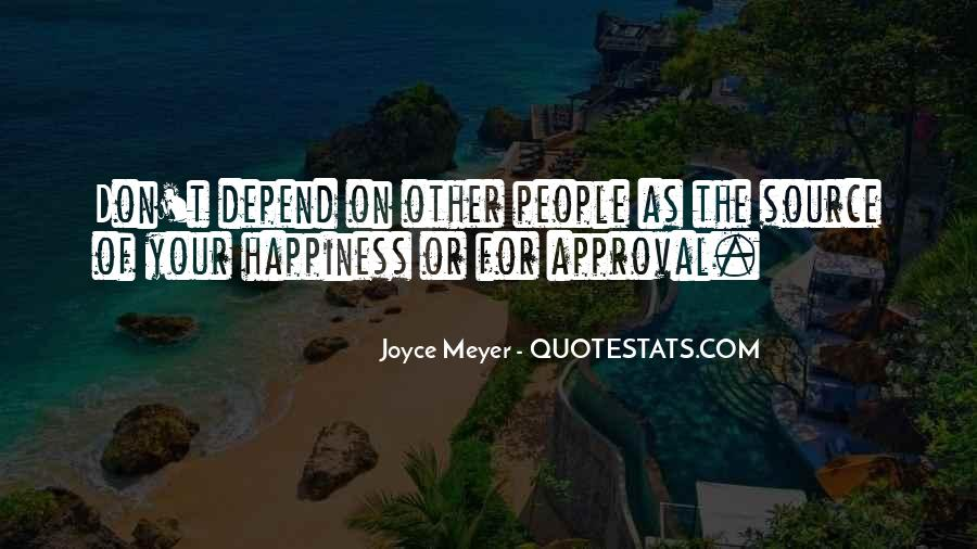 For Your Happiness Quotes #259260