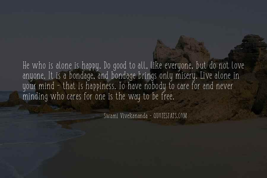 For Your Happiness Quotes #267702