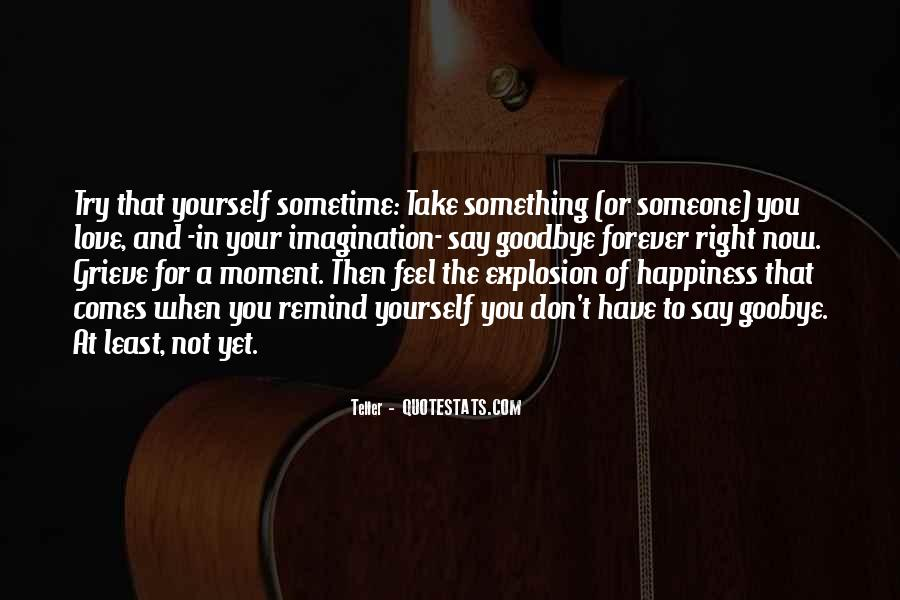 For Your Happiness Quotes #343946