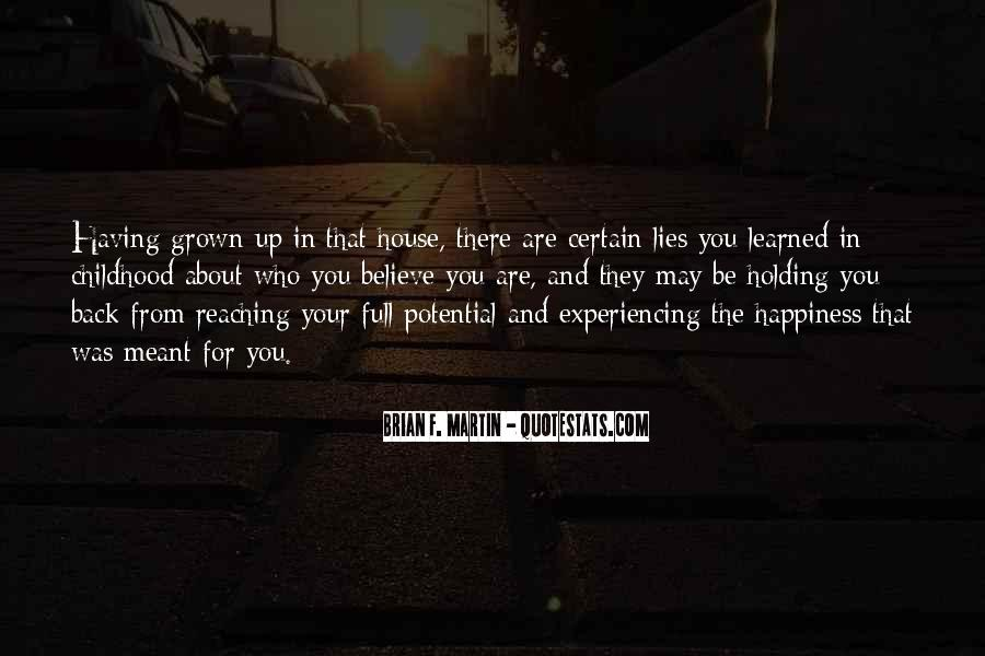 For Your Happiness Quotes #345934