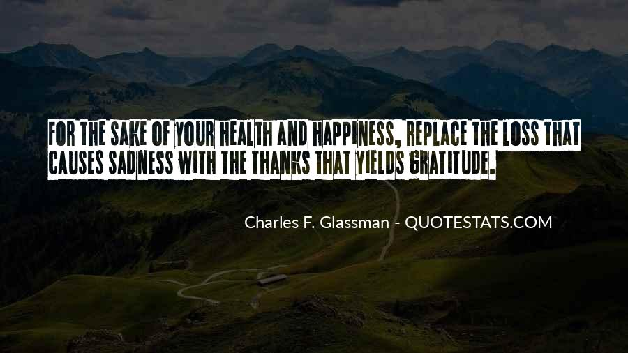 For Your Happiness Quotes #347856