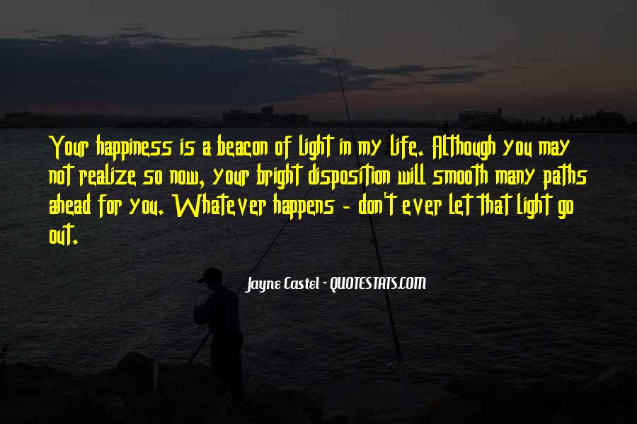 For Your Happiness Quotes #62907