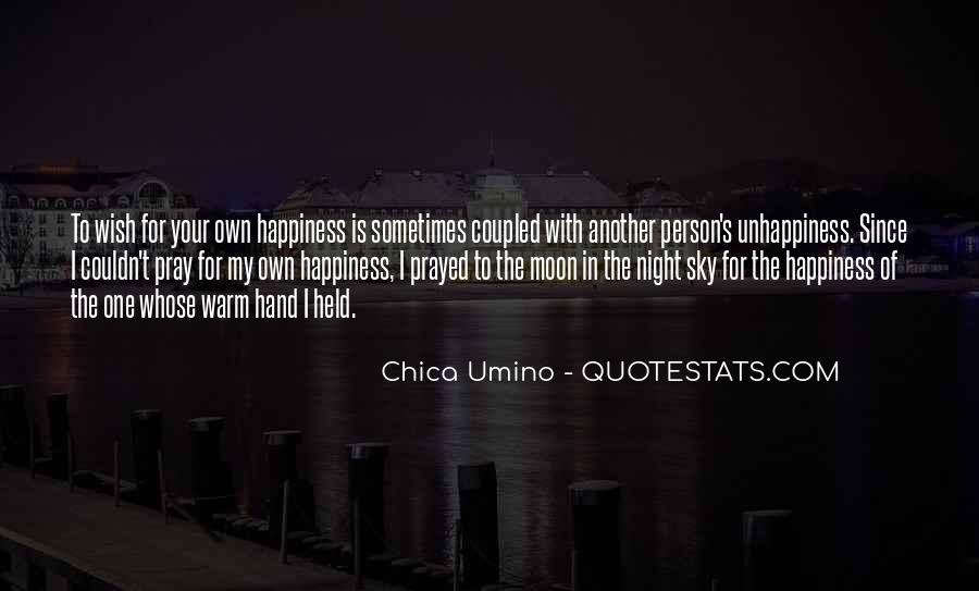 For Your Happiness Quotes #73508