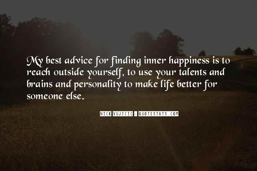 For Your Happiness Quotes #81770