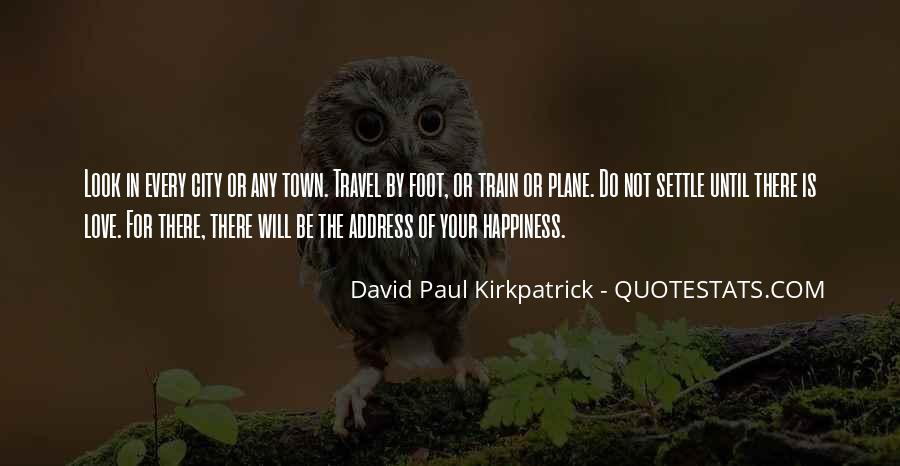 For Your Happiness Quotes #97016