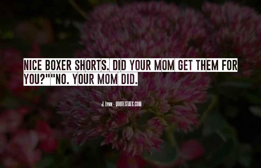 For Your Mom Quotes #625097