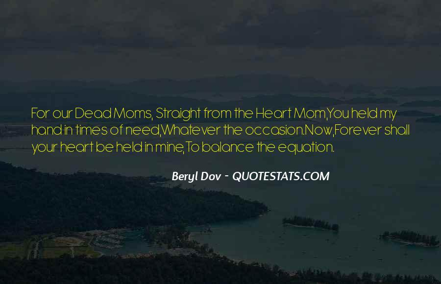 For Your Mom Quotes #681036