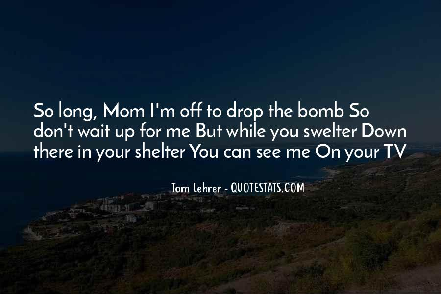 For Your Mom Quotes #695783