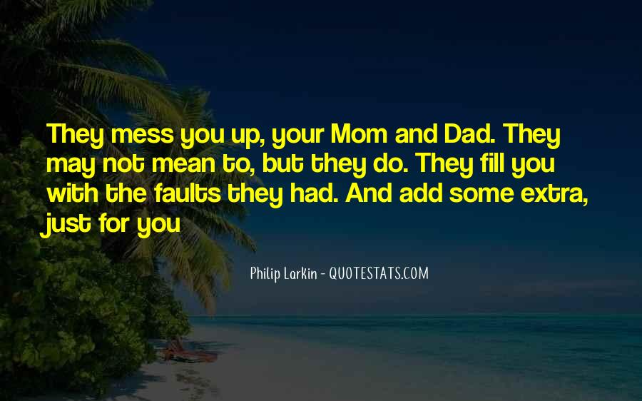For Your Mom Quotes #831094