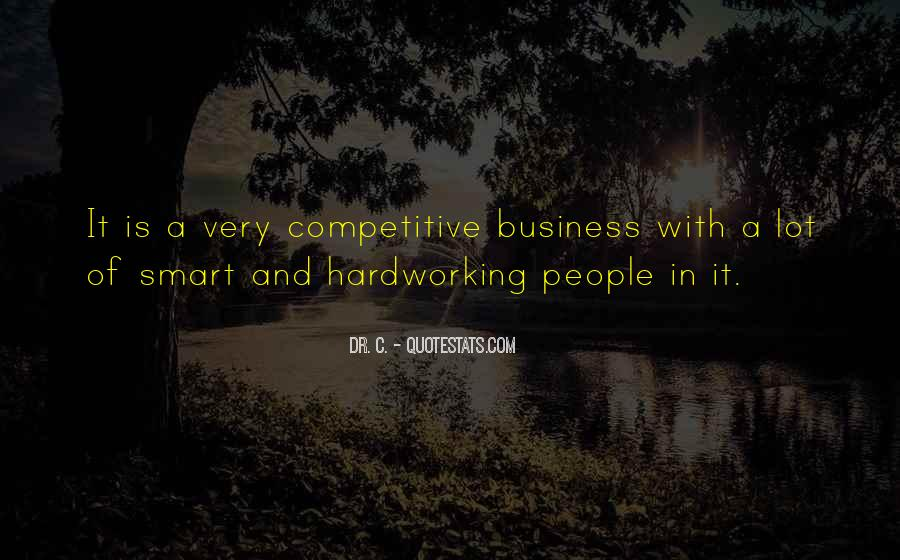Quotes About Hardworking #1106426
