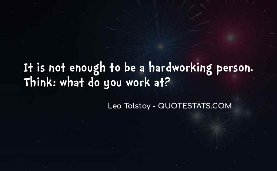 Quotes About Hardworking #118643