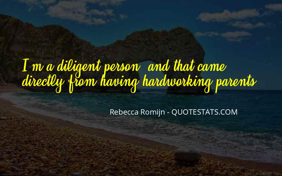 Quotes About Hardworking #1427184