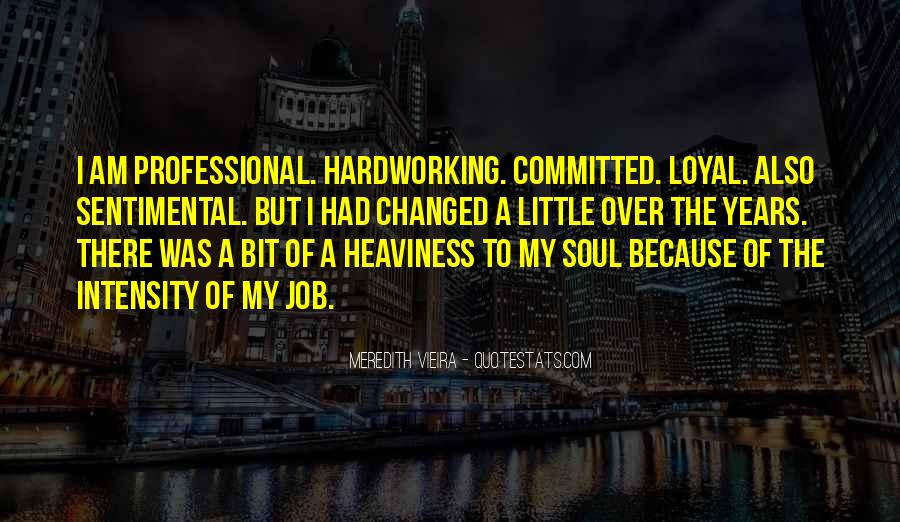 Quotes About Hardworking #1471514
