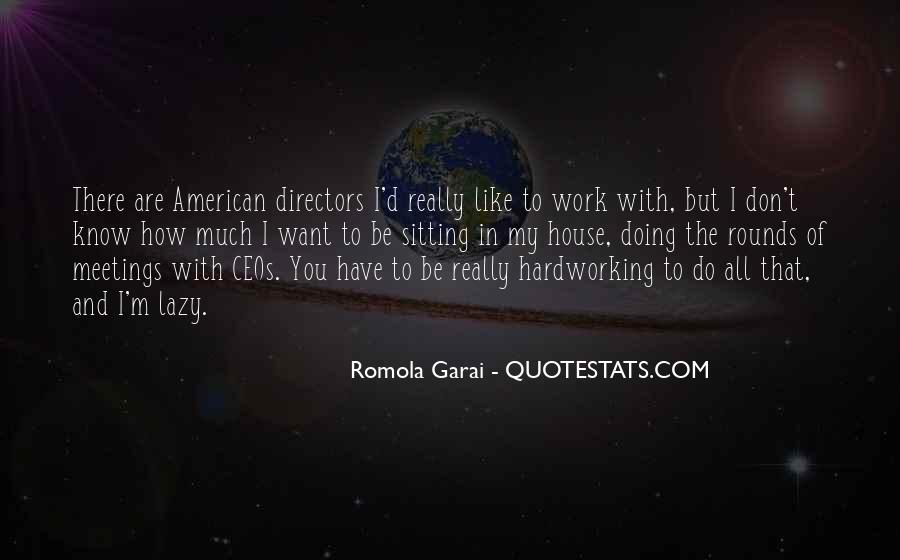 Quotes About Hardworking #1517171