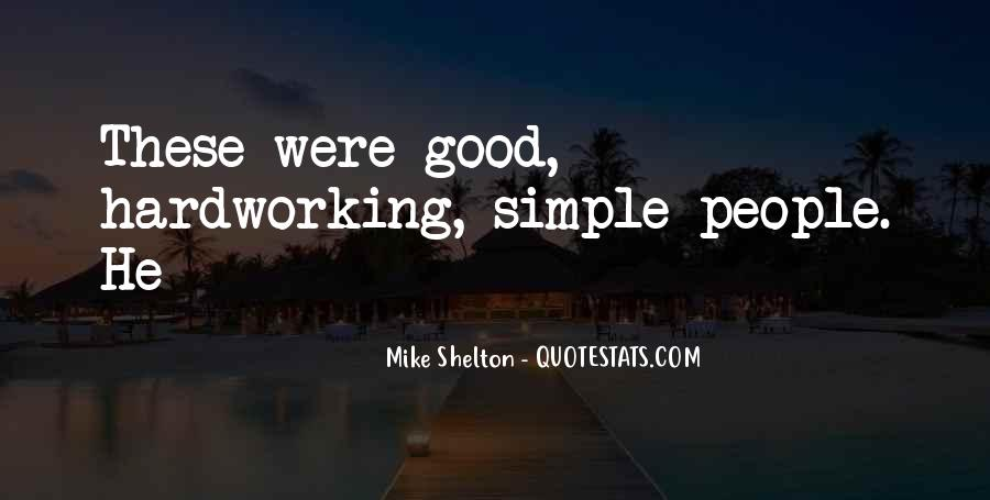 Quotes About Hardworking #15921
