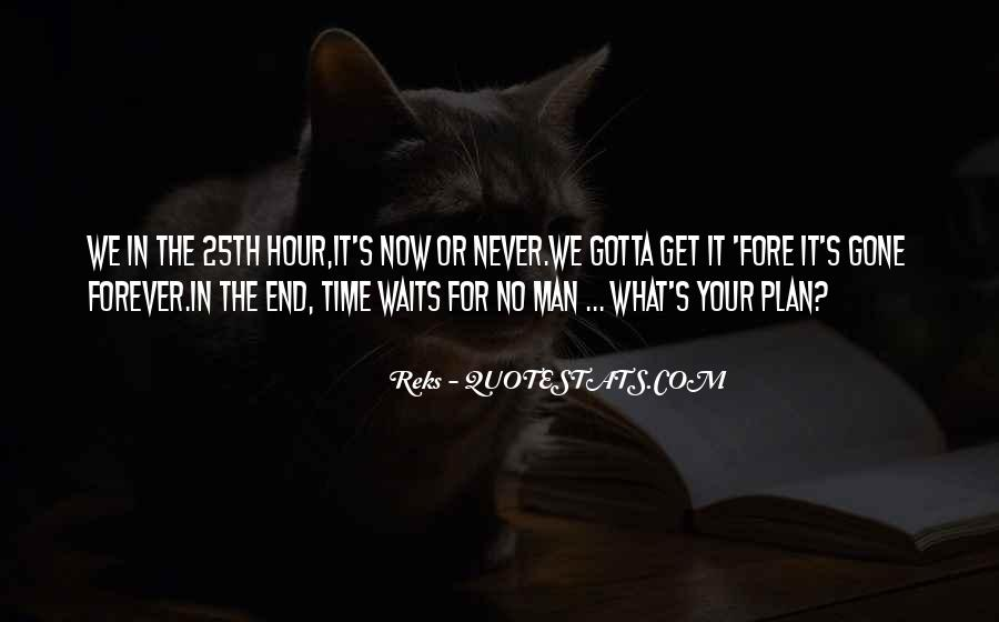 Forever Until The End Quotes #36529