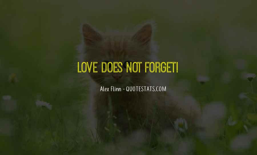 Forget It All Quotes #6927
