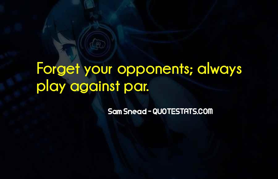 Forget It All Quotes #7063