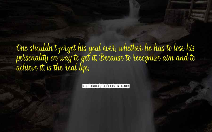 Forget Life Quotes #105089
