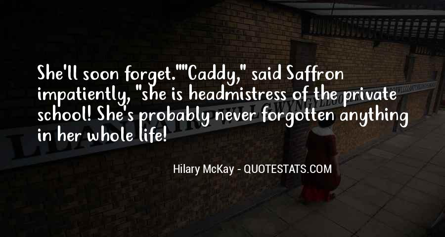 Forget Life Quotes #123194