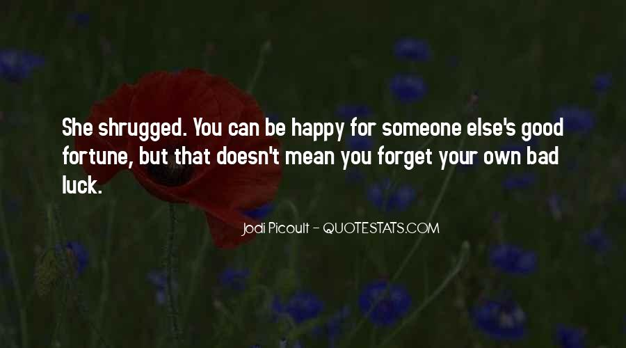 Forget Life Quotes #133734