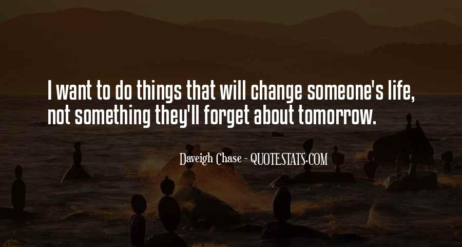 Forget Life Quotes #135336