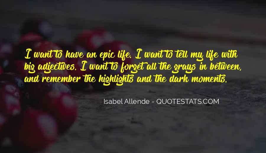 Forget Life Quotes #138595