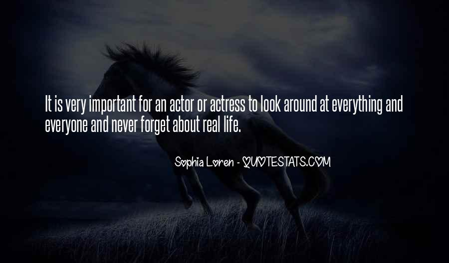Forget Life Quotes #145282