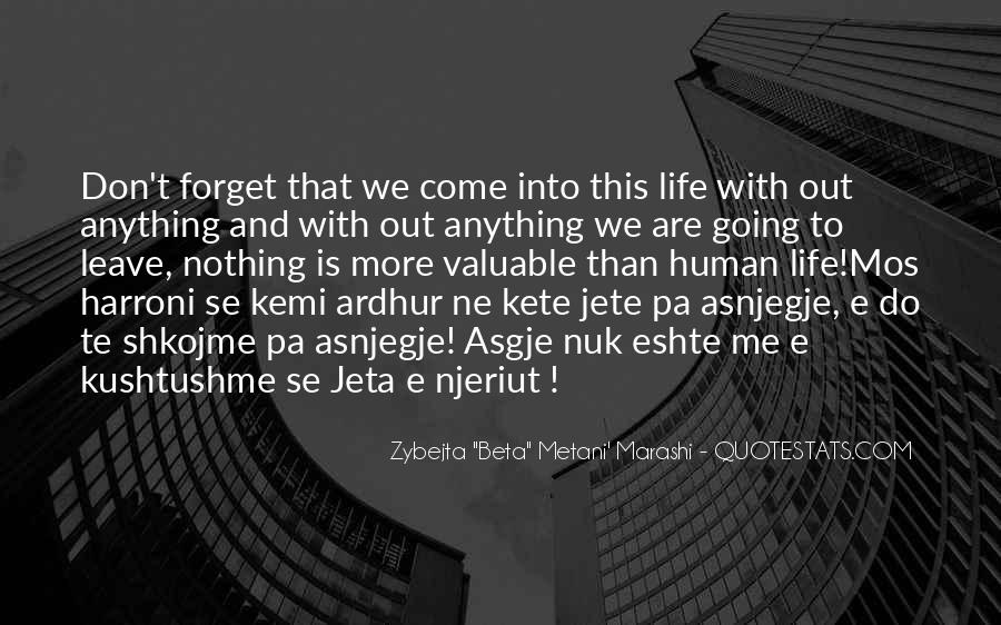 Forget Life Quotes #163640