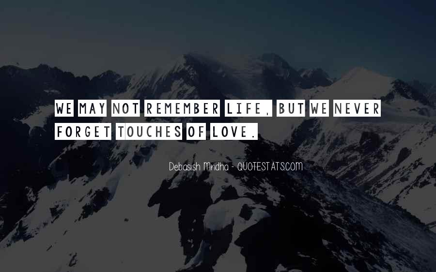 Forget Life Quotes #177074