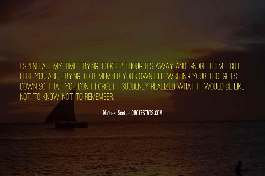 Forget Life Quotes #33585