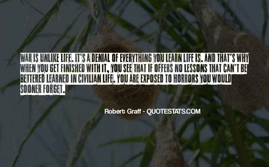 Forget Life Quotes #36862