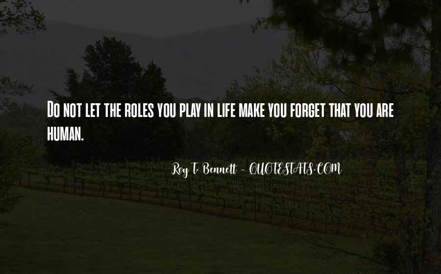 Forget Life Quotes #41728