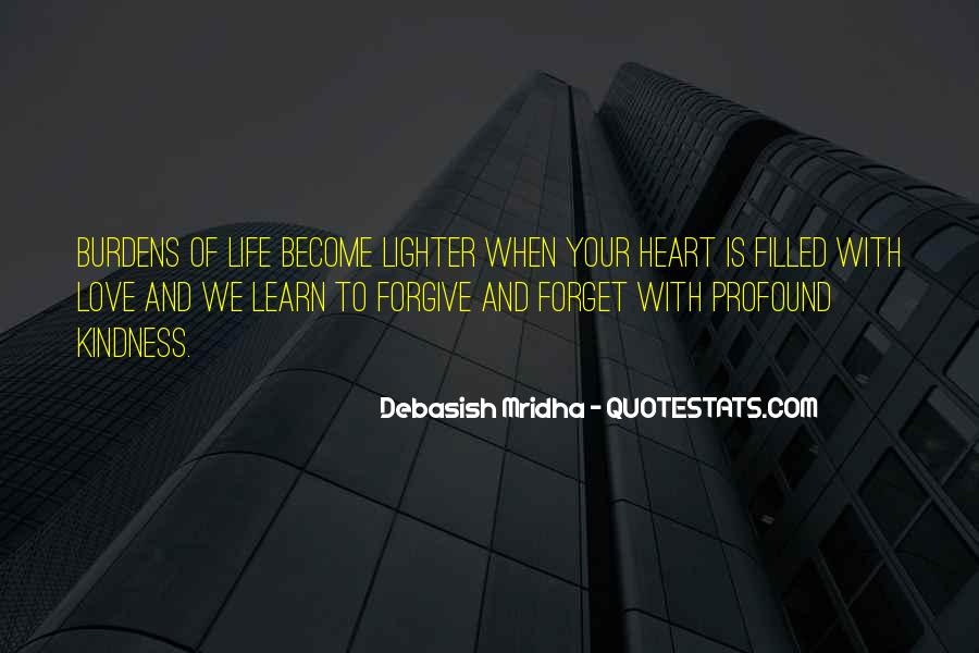 Forget Life Quotes #54531