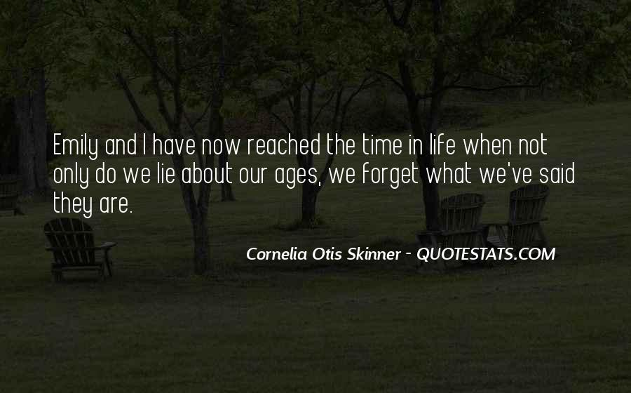 Forget Life Quotes #58044