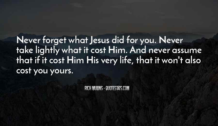 Forget Life Quotes #71532
